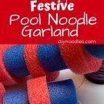 Pool noodle garland