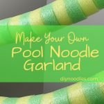 pool noodle garland pin