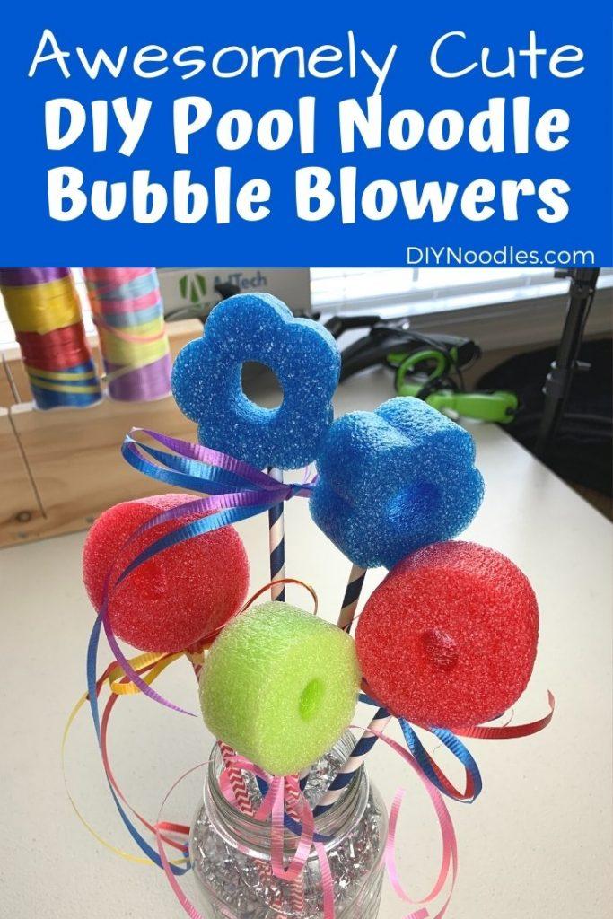 DIY Pool Noodle Bubble Blowers
